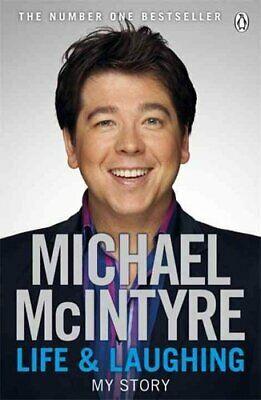 Life and Laughing My Story by Michael McIntyre 9780141045672 | Brand New