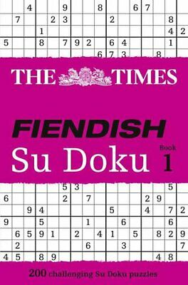 The Times Fiendish Su Doku Book 1 200 Challenging Puzzles from ... 9780007232536