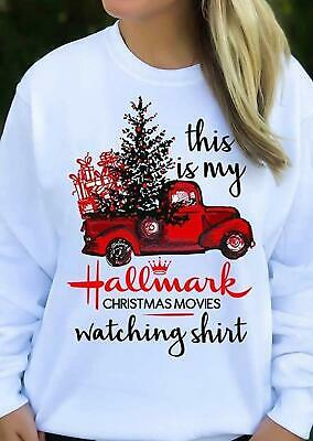 Women This is My Hallmark Christmas Movies Watching Shirt Sweatshirt Red Truck