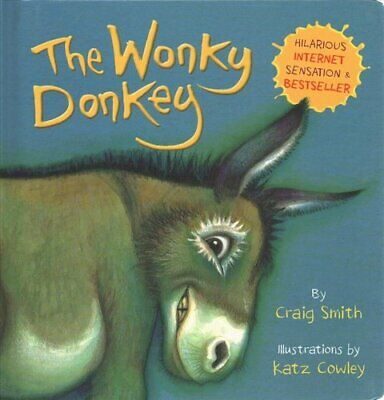 The Wonky Donkey (BB) by Craig Smith 9781407198521 | Brand New