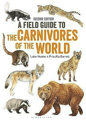 Field Guide to Carnivores of the World, 2nd edition - 9781472950796