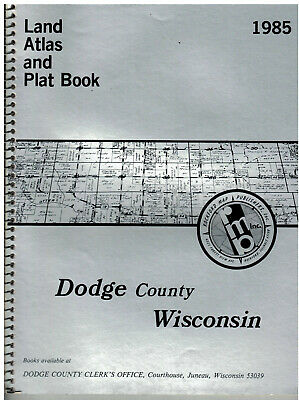 1985 Dodge County Wisconsin Land Atlas &  Plat Book  soft covered