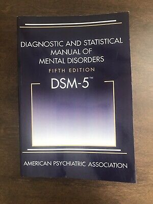 DSM-5- Diagnostic and Statistical Manual of Mental Disorders 5th ed. by APA