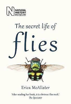 The Secret Life of Flies - 9780565094751