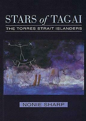 Stars of Tagai: The Torres Strait Islanders by Nonie Sharp (English) Paperback B