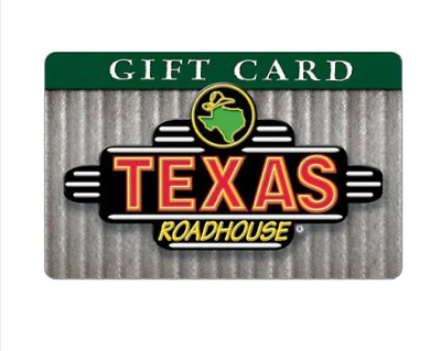 $35 gift card to Texas Roadhouse