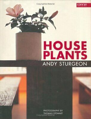 HOUSE PLANTS By ANDY STURGEON. 9781840913972