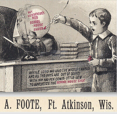 Ft Atkinson WI Little Red School House Shoe Ink Bottle Naughty Boy Ad Trade Card