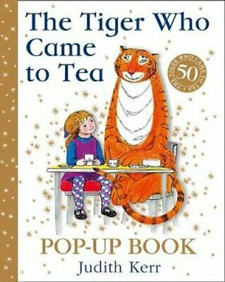 The Tiger Who Came to Tea Pop-Up Book New Pop-Up Edition of Jud... 9780008280604