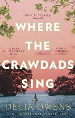 Where the Crawdads Sing by Delia Owens 9781472154668 | Brand New