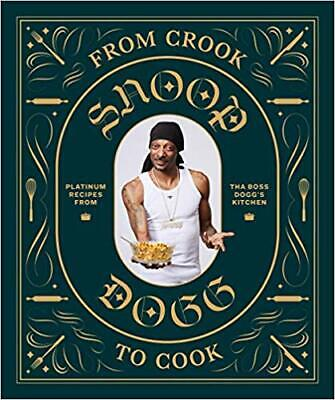 From Crook to Cook by Snoop Dogg (2018, Digital)