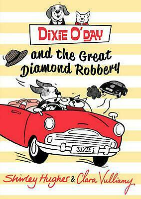 Dixie O'Day and the Great Diamond Robbery by Shirley Hughes Paperback Book Free