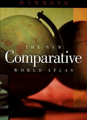 The New Comparative World Atlas-Hammond Incorporated