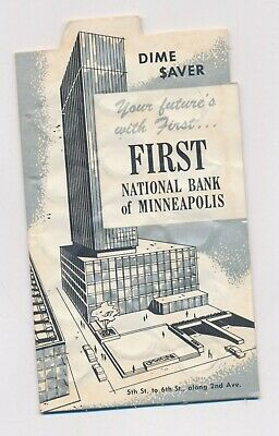Vintage First National Bank Of Minneapolis Dime Saver