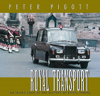 (Very Good)-Royal Transport: An Inside Look at the History of Royal Travel (Hard