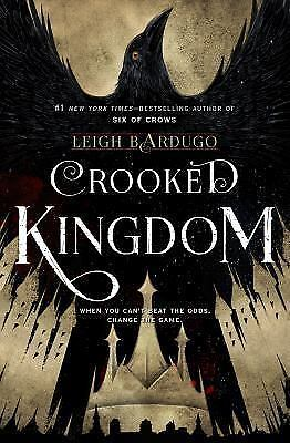 Crooked Kingdom: A Sequel to Six of Crows by Bardugo, Leigh