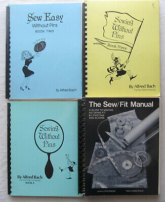 Lot of 4 Sewing Books*Sewing Without Pins*Sew Fit Manual*Alfred Bach*Oblander