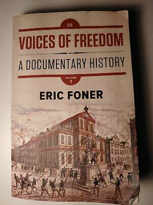 Voices of Freedom : A Documentary History by Eric Foner 5E Volume 1 [Digital]