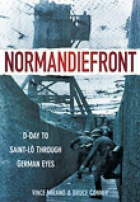 Hardback Normandiefront: D-Day to St-Lo Through German Eyes by Milano and Conner