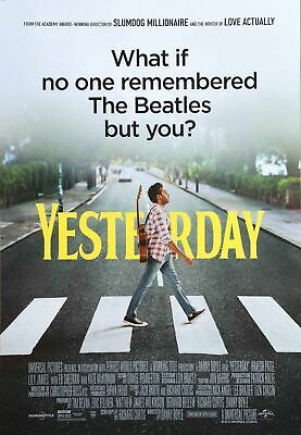 Yesterday - original DS movie poster - 27x40  Beatles , Danny Boyle RATED Final