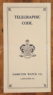 1930s antique HAMILTON WATCH CO lancaster pa TELEGRAPHIC CODE for watch&movement