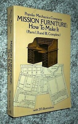MISSION FURNITURE: HOW TO MAKE IT (Parts 1, 2, & 3, complete) - 1980 sc, Dover