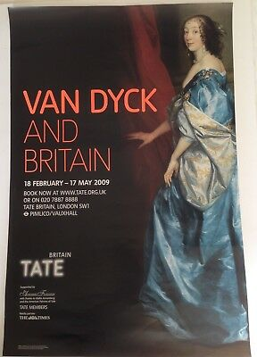 TATE BRITAIN Exhibition Poster:VAN DYCK AND BRITAIN  18 FEBRUARY – 17 MAY 2009