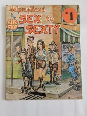 Sex to Sexty #1 ( Australia) Helping Hand 1972 - Adult Bawdy Cartoons /Humour