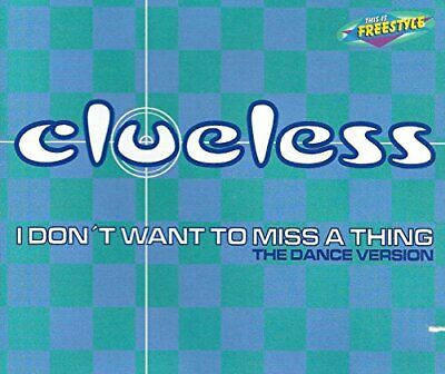 Clueless - I Dont Want To Miss A Thing CD Maxi