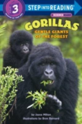 Gorillas: Gentle Giants of the Forest (Step-Into-Reading, Step 3), Joyce Milton,
