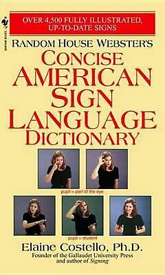 Random House Webster's Concise American Sign Language Dictionary by Elaine Coste