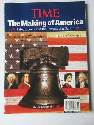 TIME - The Making of America: Life, Liberty and the Pursuit of a Nation Editors