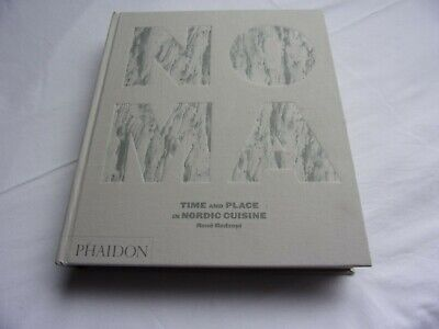 NOMA Time And Place in Nordic Cuisine Phaidon René Redzepi