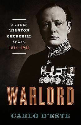 (Very Good)-Warlord: A Life of Winston Churchill at War, 1874-1945 (Hardcover)-D