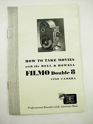 How to take Movies with Bell & Howell Filmo Double 8 Instruction Booklet 1930's