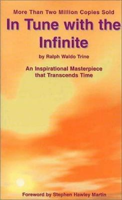 In Tune with the Infinite: An Inspirational Masterpiece that Transcends Time by