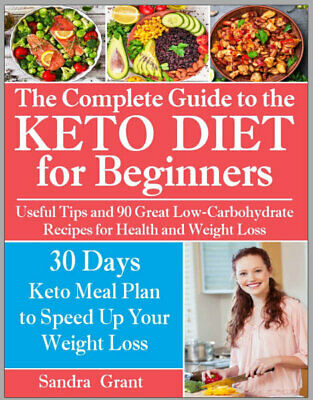 The Complete Guide to the Ketogenic Diet for Beginners   PDF/Eb00k Fast Delivery