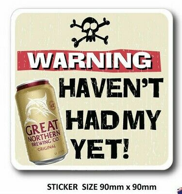 FUNNY BEER-Sticker--Decal,-Car-Sticker,-man-cave-sticker Warning Great Northern