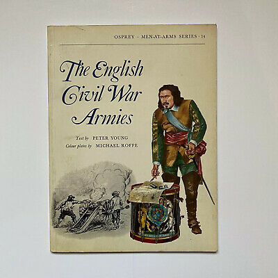 The English Civil War Armies by Peter Young (Paperback)