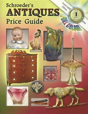 Schroeders Antiques Price Guide 28th 50,000 ITEMS