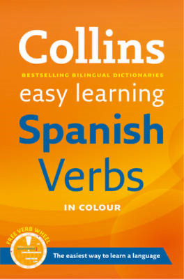 Easy Learning Spanish Verbs: with free Verb Wheel (Collins Easy Learning Spanish