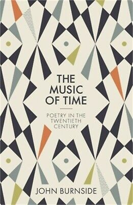 The Music of Time: Poetry in the Twentieth Century (Hardback or Cased Book)
