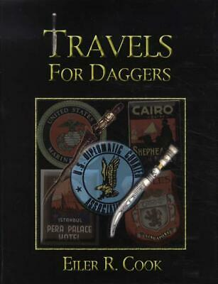 Travels for Daggers REFERENCE 500+ Knives & Antique Edged Weapons Shown