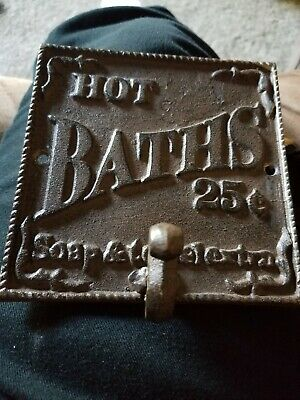 Rustic Cast Iron Hot Baths 25 cents soap and towel extra Sign Plaque Hook (s)