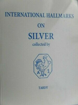 International Hallmarks on SILVER - TARDY - 2014 Edition