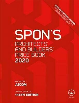 Spon's Architects' and Builders' Price Book 2020 by AECOM 9780367267032