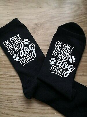 Im only talking to my dog today SOCKS LADIES WOMEN MENS BIRTHDAY GIFT PET OWNER