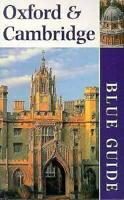 """Blue Guide : Oxford and Cambridge by Tyack, Geoffrey """