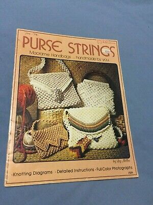 Purse Strings Macrame Handbags...Handmade by You by Liz Miller