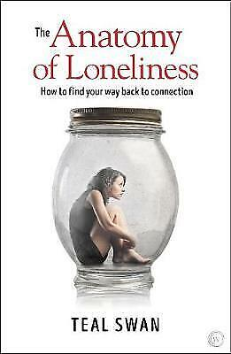 The Anatomy of Loneliness - 9781786781680